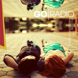 Go Radio - Do Overs and Second Chances