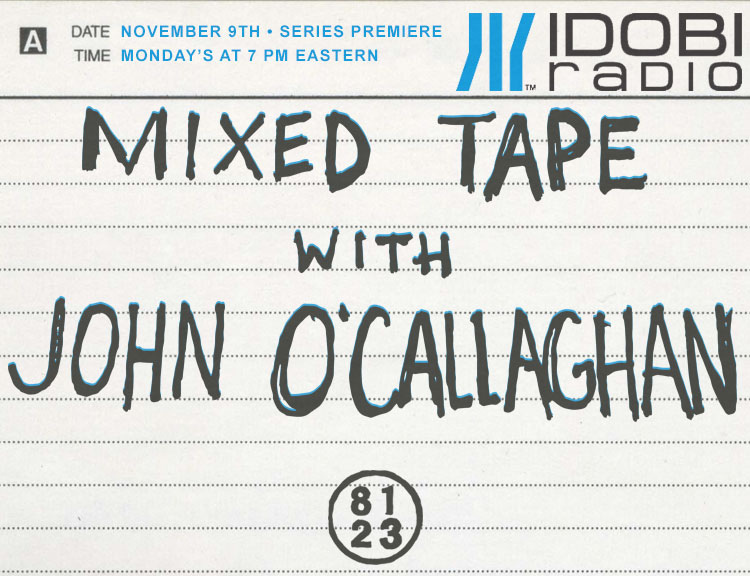 idobi - Mixed Tape with John O'Callaghan