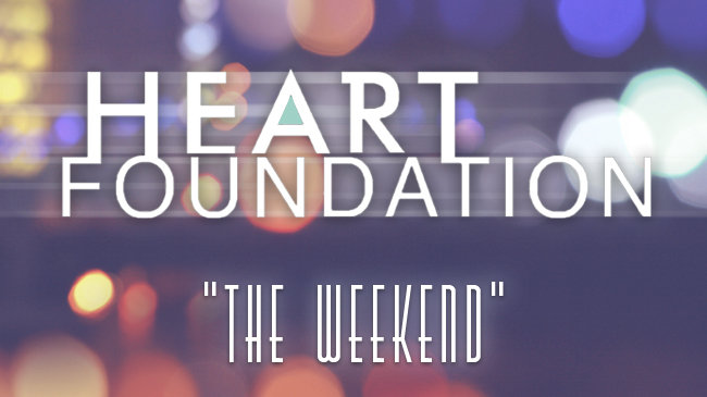 Heart Foundation - The Weekend
