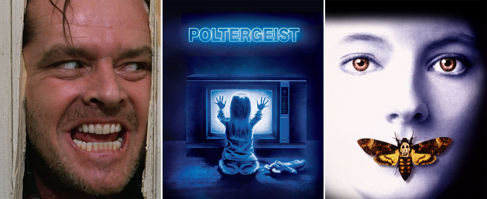 From left to right: The Shining, Poltergeist, and Silence of the Lambs.