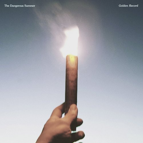 The Dangerous Summer - Golden Record - 2013