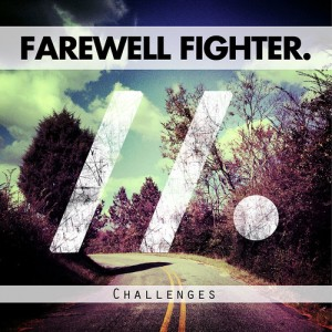 farewell fighter challenges