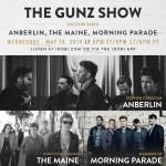The Gunz Show - May 19, 2014 with Anberlin, The Maine, and Morning Parade