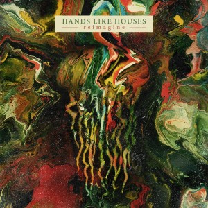hands like houses reimagine ep
