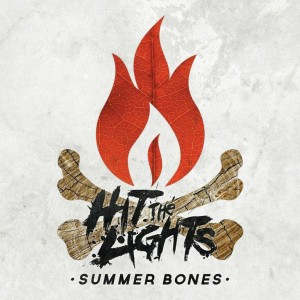 hit the lights summer bones