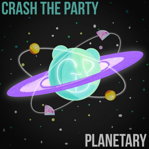 Crash the Party - Planetary