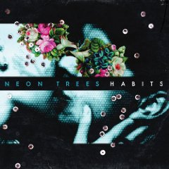 Neon Trees - Habits (album cover)