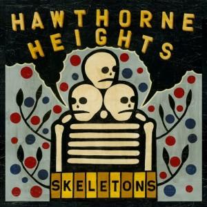 Skeletons - Hawthorne Heights