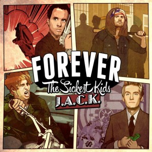 Forever The Sickest Kids - J.A.CK