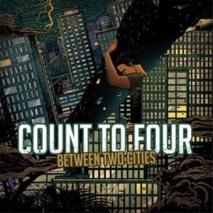 Count To Four - Between Two Cities