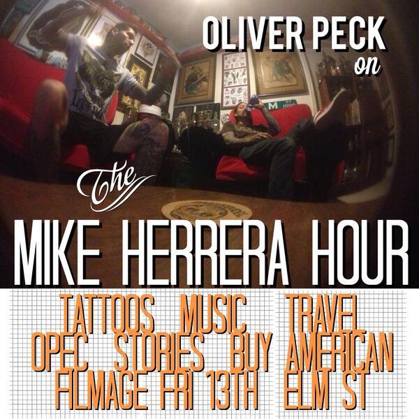 Mike Herrera Hour Oliver Peck