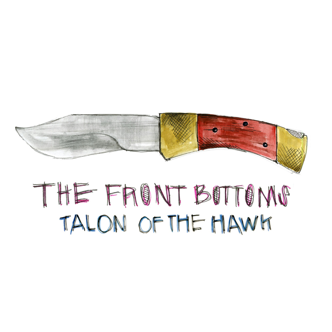 7-the-front-bottoms-talon-of-the-hawk