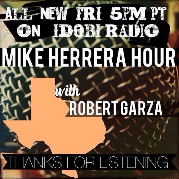 Mike Herrera Hour with Robert Garza