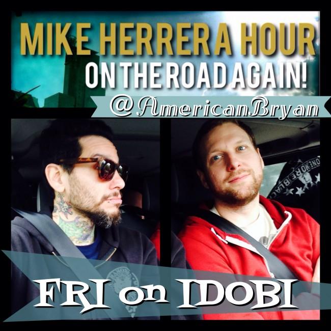 Mike Herrera Hour with Bryan Nelson