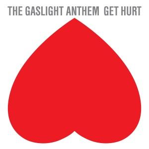 gaslight anthem get hurt