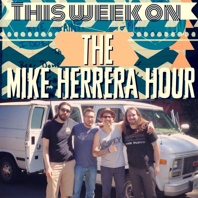 Mike Herrera Hour