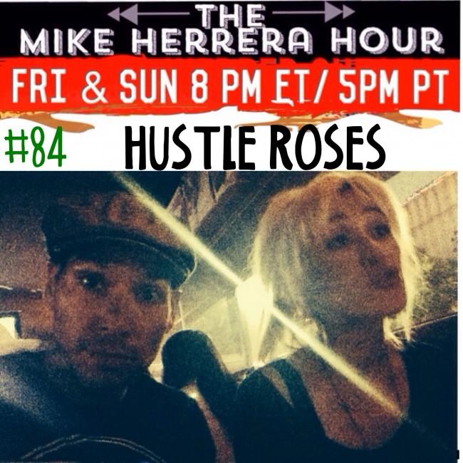 MikeHerreraHour_HustleRoses