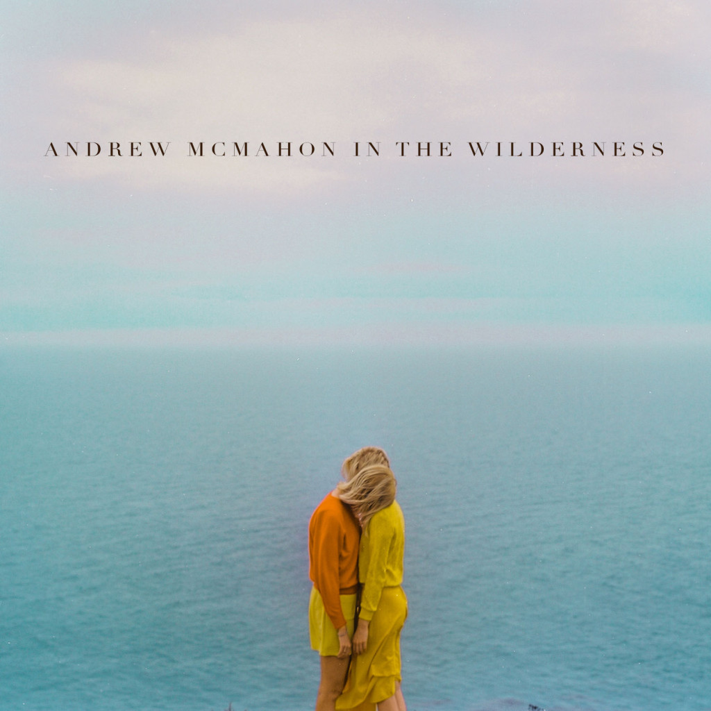 Andrew McMahon in the Wilderness - ST