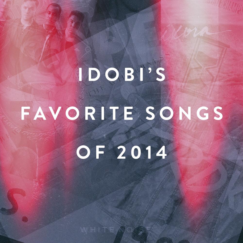 idobi-songs-of-2014