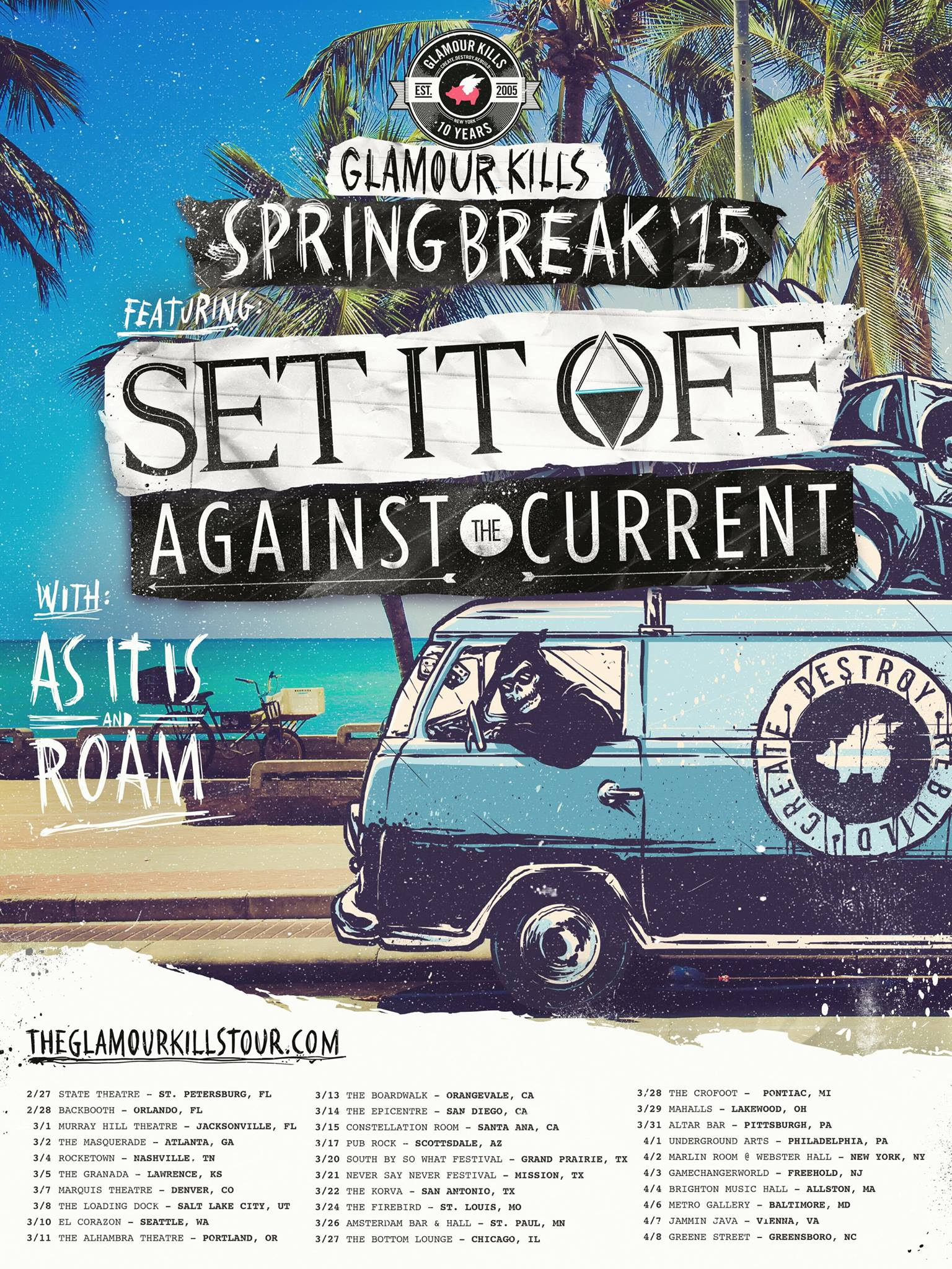 Glamour Kills Spring Break '15 Tour with Set It Off, Against The Current, As It Is, and Roam