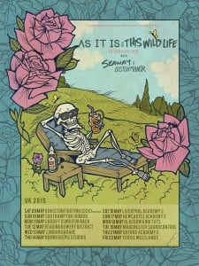 this wild life as it is UK tour