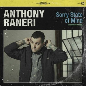 anthony raneri sorry state of mind