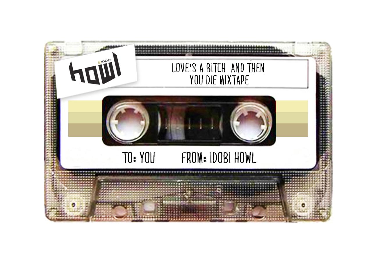 Howl-Mixtape