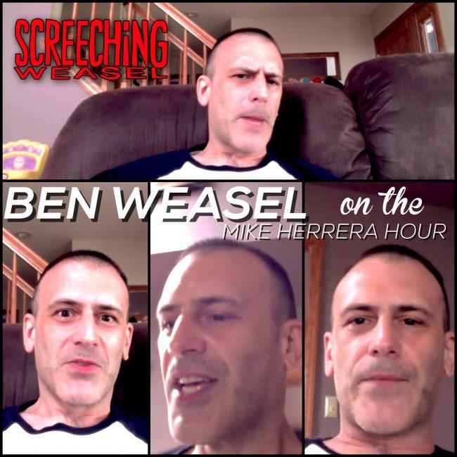 Mike Herrera Hour Ben Weasel