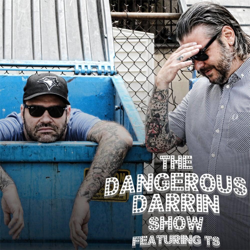The Dangerous Darrin Show featuring TS
