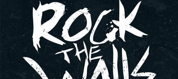 Rock The Walls