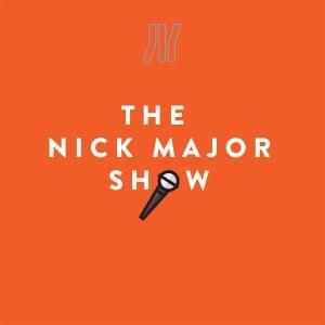 The Nick Major Show